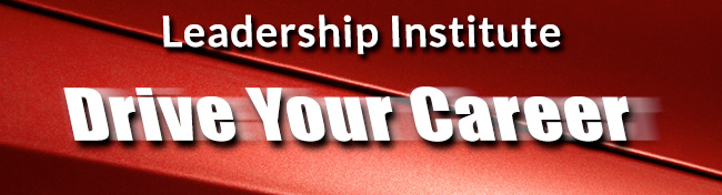 Drive your career at the Leadership Institute