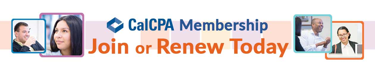 Join or Renew your CalCPA Membership today